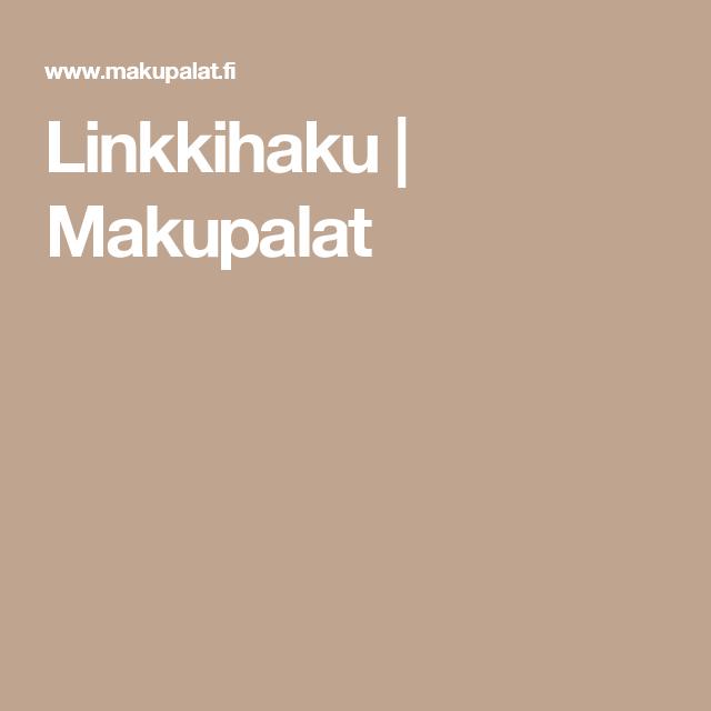 Linkkihaku | Makupalat