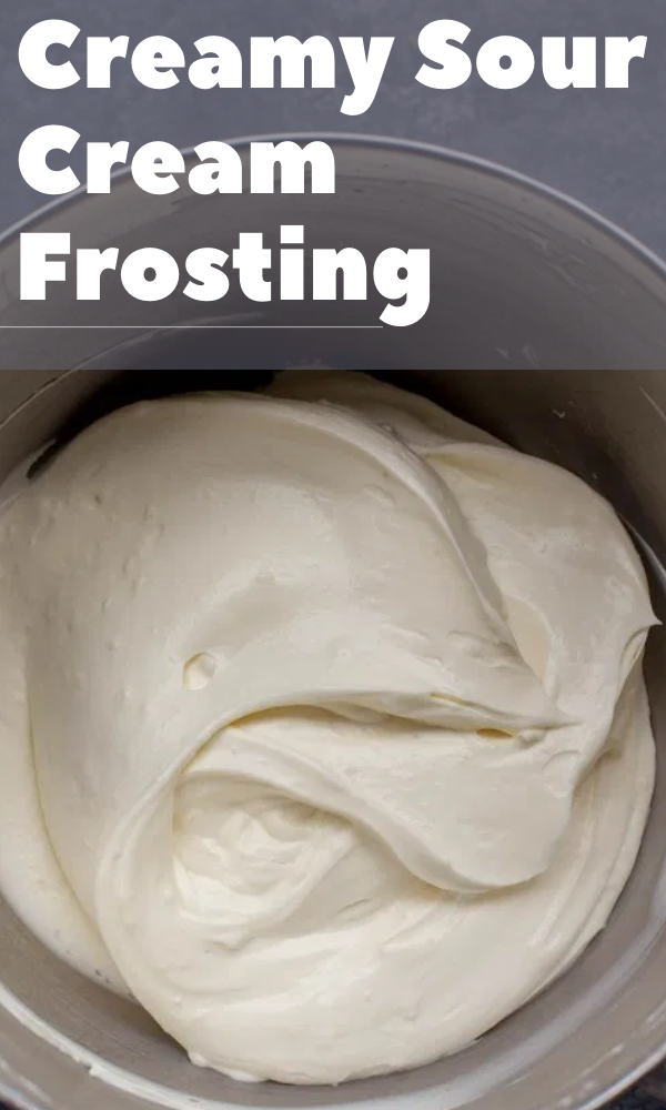 Creamy Sour Cream Frosting In 2020 Sour Cream Frosting Cake Recipes Easy Homemade Frosting Recipes