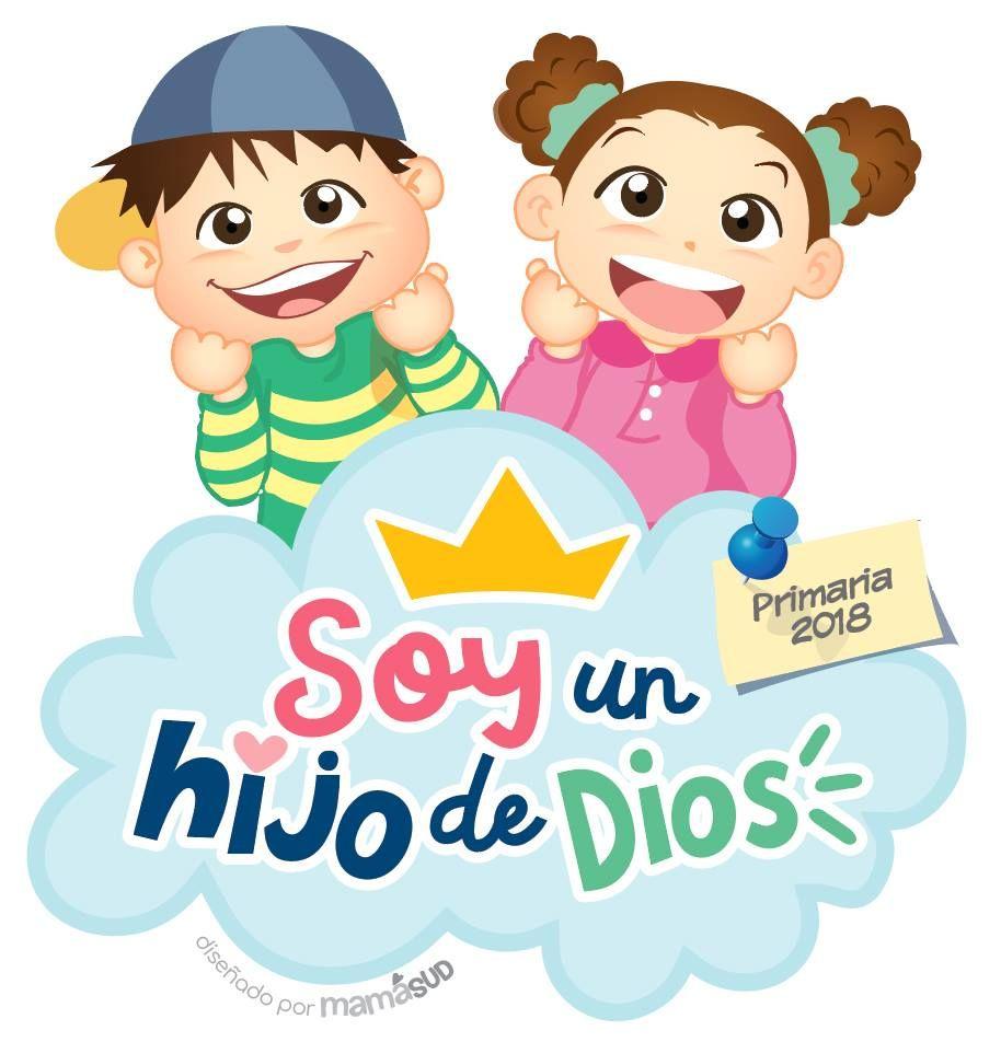 SOY UN HIJO DE DIOS, diseñado por mamaSUD :D   PRIMARIA SUD ...