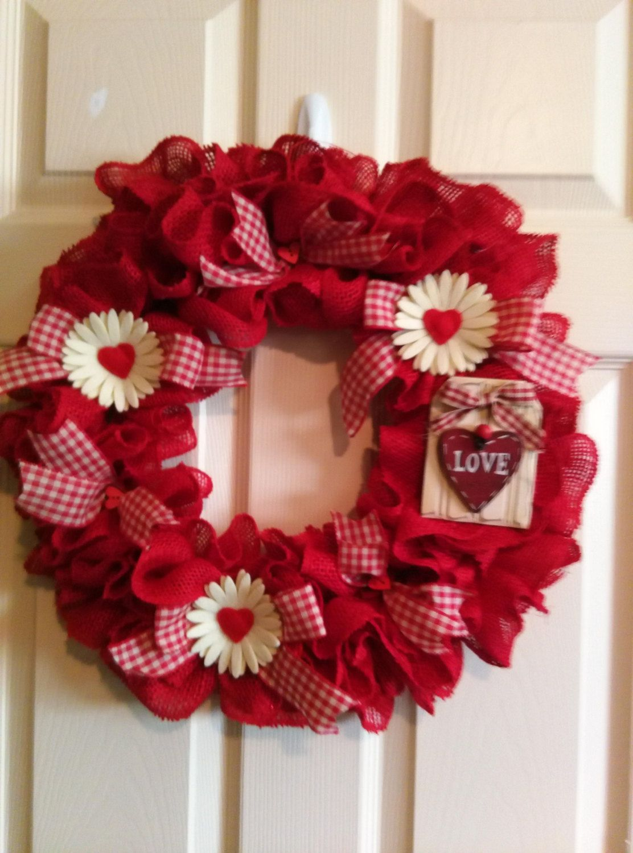 Valentine Wreath, Burlap Wreath,Country Chic, Love Wreath, Front ...