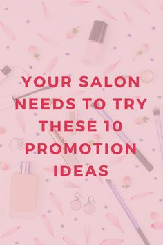 10 marketing ideas your salon probably isn't doing (but should!) images