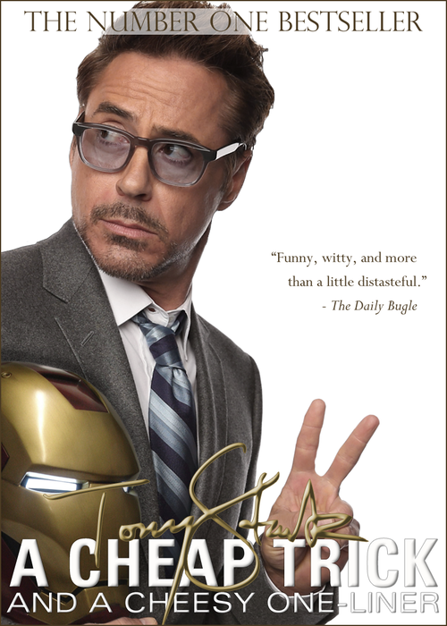 A Cheap Trick and a Cheesy One Liner - by Tony Stark I'M NOT THE