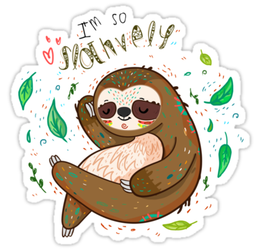 I am so slothvely stickers by lunaticpark redbubble
