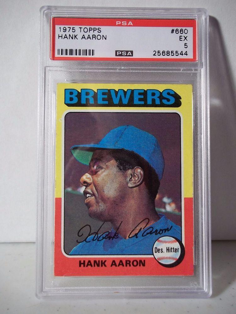 1975 topps hank aaron psa graded ex 5 baseball card 660
