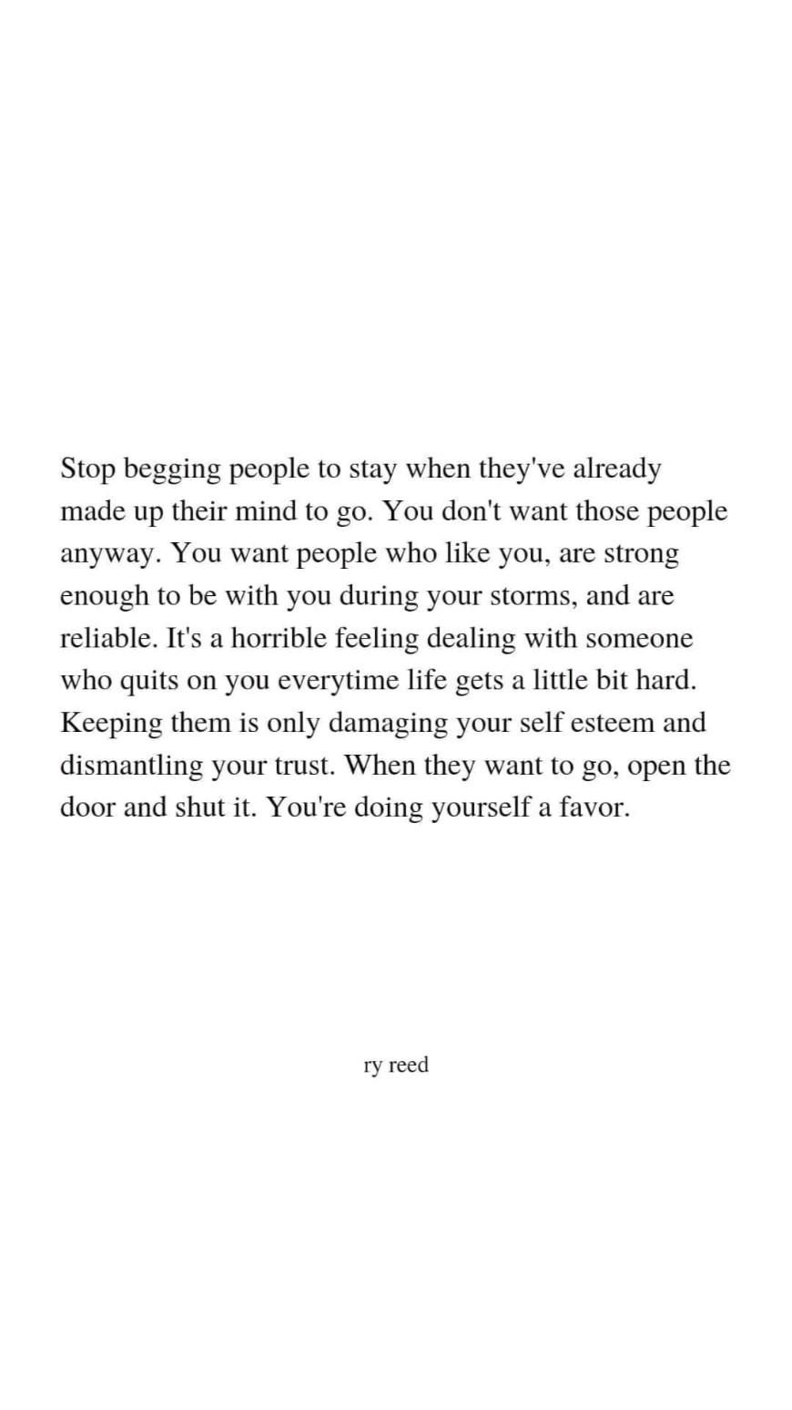 stop begging people who already left to stay