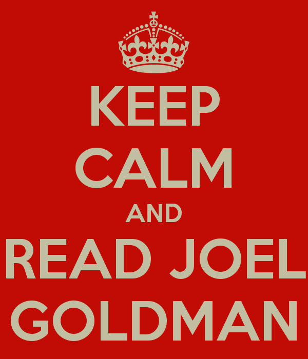 KEEP CALM AND READ JOEL GOLDMAN