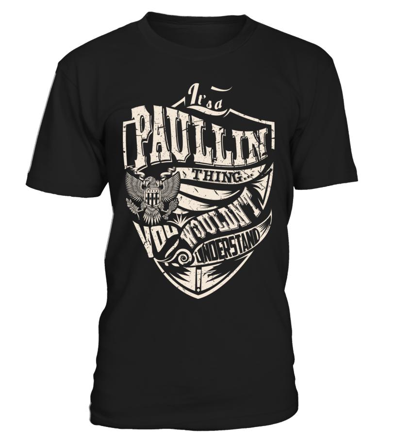 It's a PAULLIN Thing