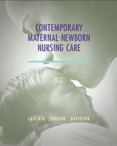Contemporary Maternal Newborn Nursing Care 8th Edition