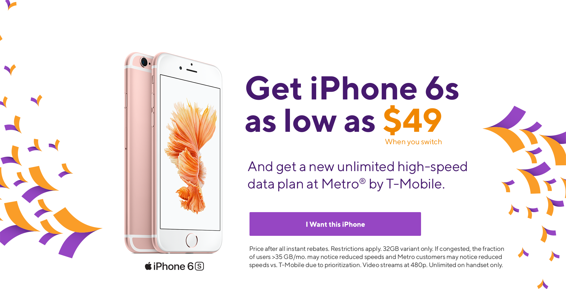 Get Iphone 6s From Metro By T Mobile For As Low As 49 When You Switch And Get An Unlimited High Speed Data Plan Price Iphone 6s Rose Gold Iphone Iphone Price