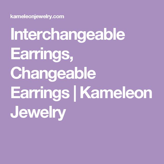 Interchangeable Earrings, Changeable Earrings | Kameleon Jewelry