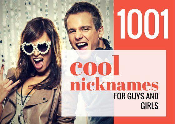 1001+ Cool Nicknames for Guys and Girls   Nicknames for