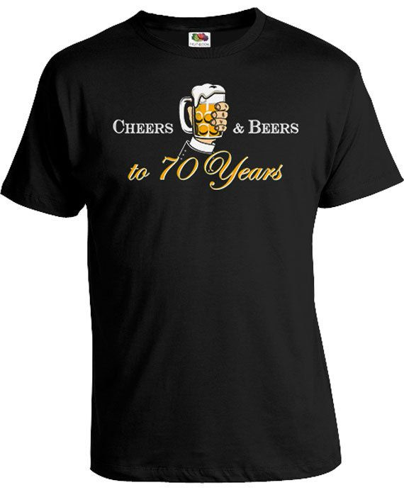70th Birthday T Shirt Personalized Gift For Him Custom Age Bday Present Men Cheers And