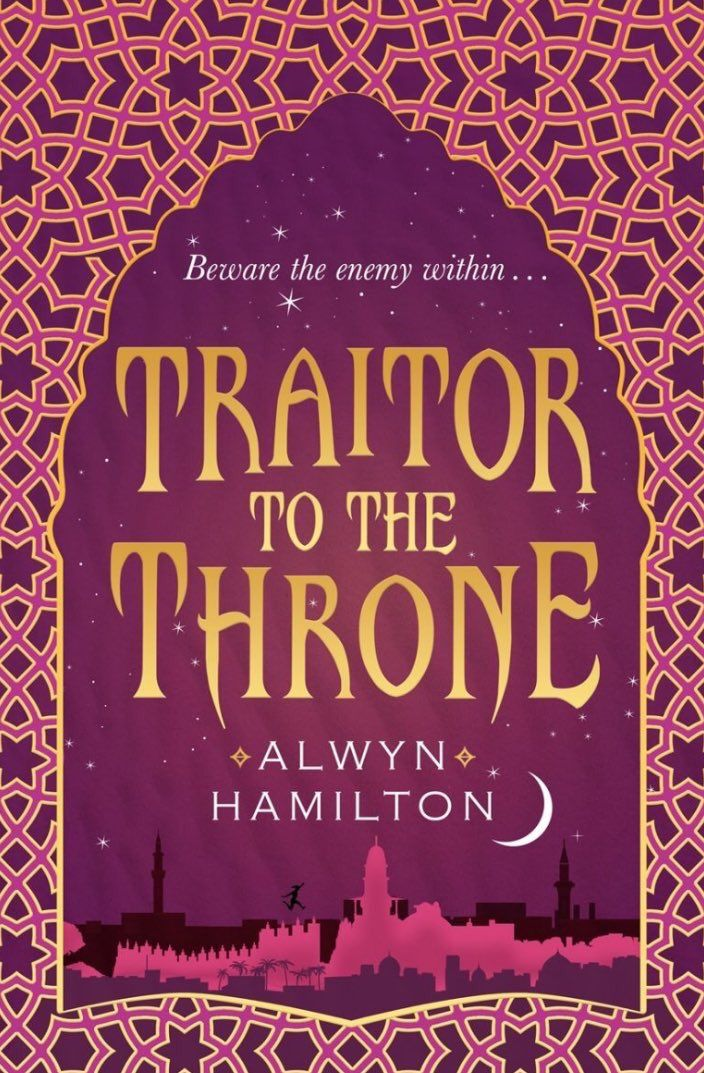 #CoverReveal Traitor to the Throne (Rebel of the Sands, #2) by Alwyn Hamilton