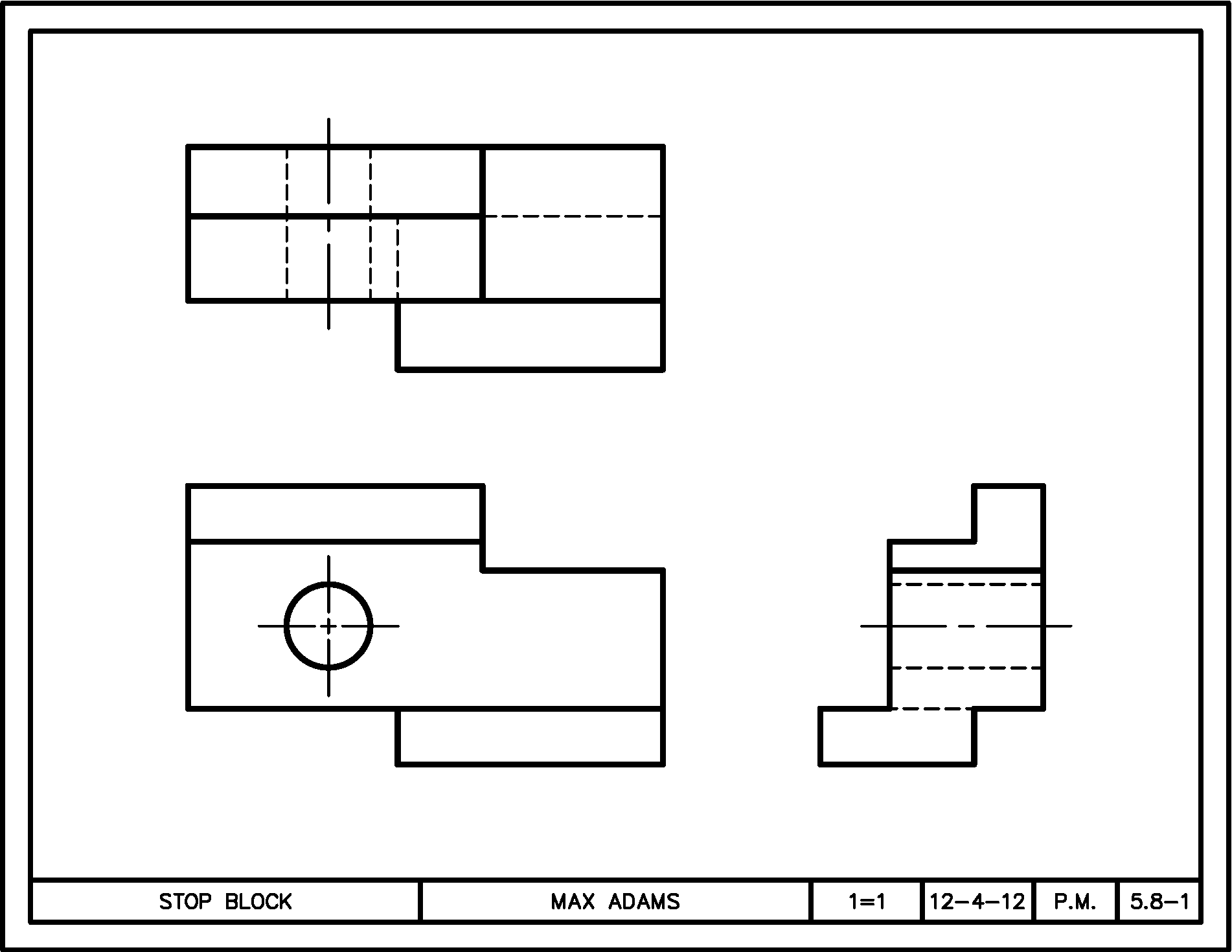 Here Is The Orthographic Views Of The Stop Block Model