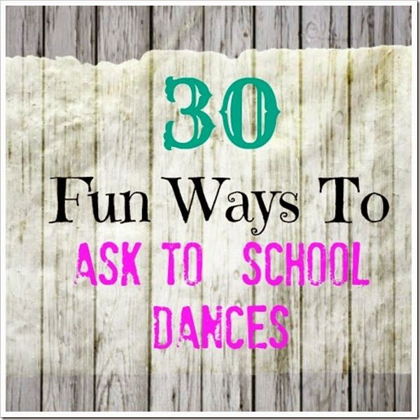 Clever School Girl: 30 Fun Ways To Ask To School Dances