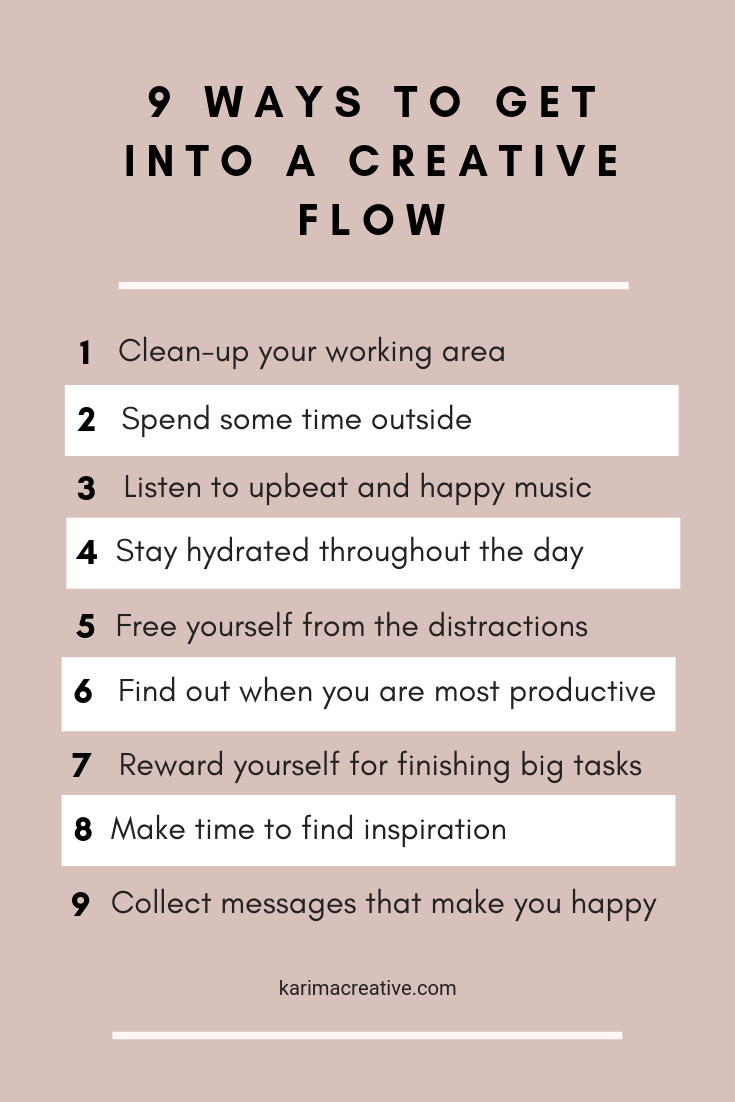 How to Get Into a Creative Flow — Karima Creative