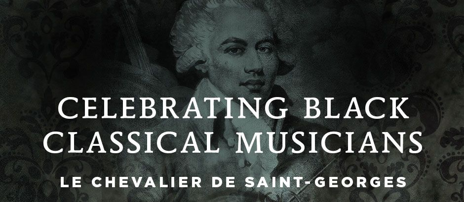 About Le Chevalier De Saint Georges Music Music Saint George