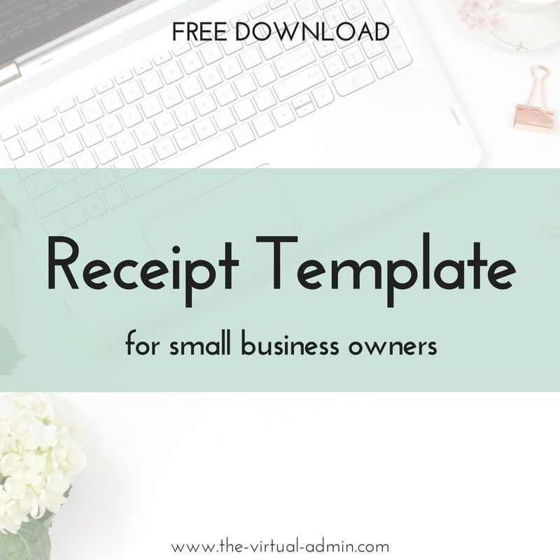 FREE receipt template for small business owners The Virtual - customer receipt template