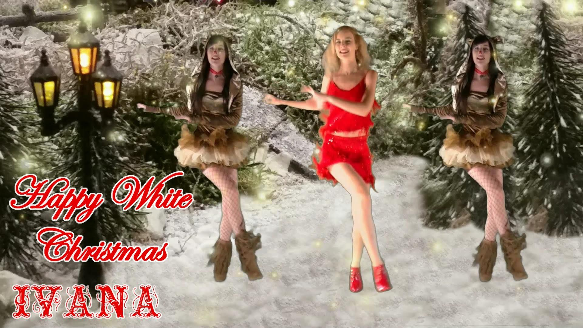 ivana happy white christmas original song official music video chr - Who Wrote The Song White Christmas