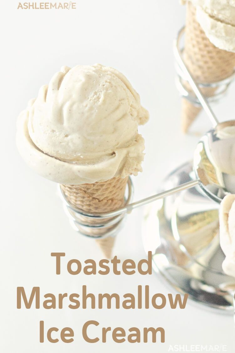 Toasted Marshmallow Ice Cream Recipe - Ashlee Marie