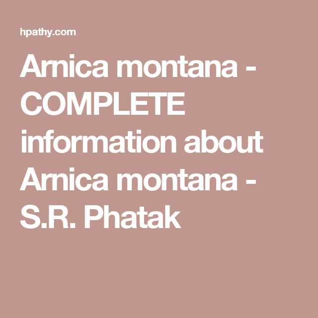 Arnica montana - COMPLETE information about Arnica montana - S R