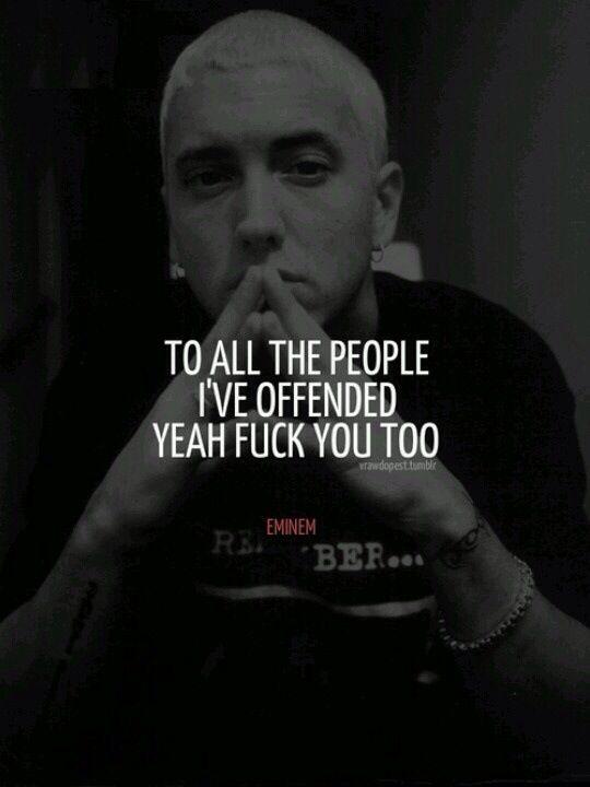 Pin By Terry Lebea On Deep Qoutes Eminem Quotes Rapper Quotes Eminem Lyrics