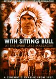 Download With Sitting Bull at the Spirit Lake Massacre Full-Movie Free