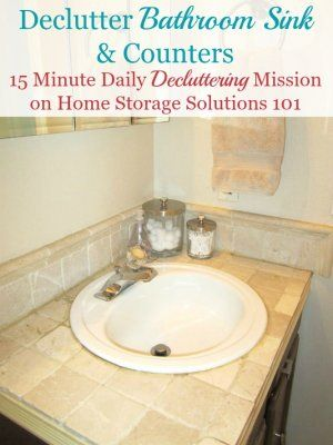 How To Declutter Your Bathroom Sink Counter Make It A Daily Habit Declutter Sink Declutter Bathroom