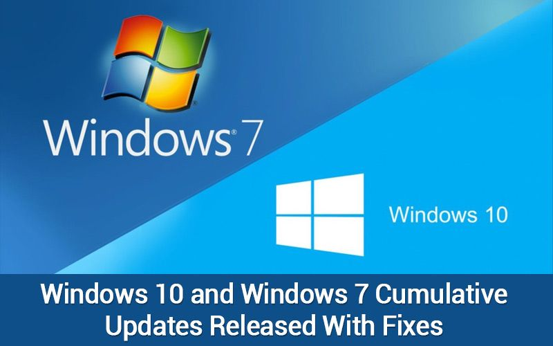 Microsoft Rolled Out Aggregated Windows 10 7 Update With Fixes Windows 10 Windows 7 Upgrade Windows