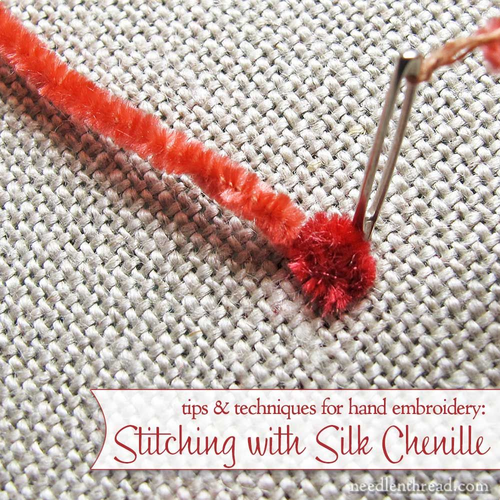 Stitching tips for embroidery with silk chenille thread
