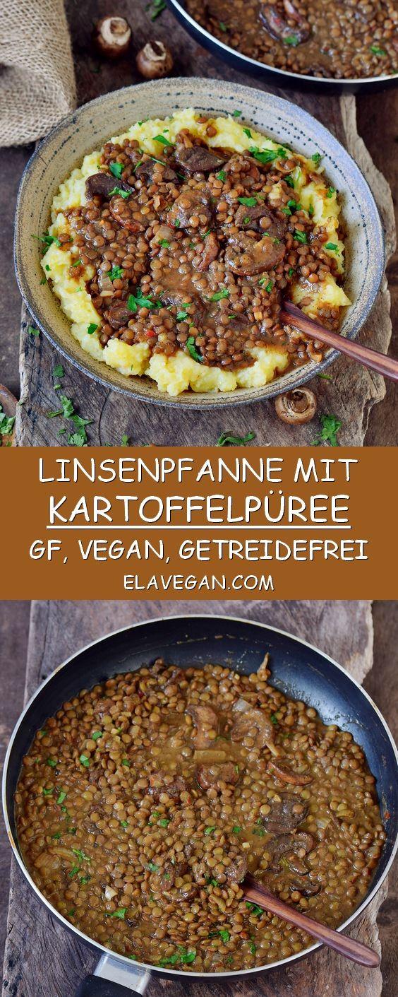 Linsenpfanne mit Kartoffelpüree. Dieses Rezept ist vegan, glutenfrei und getrei…