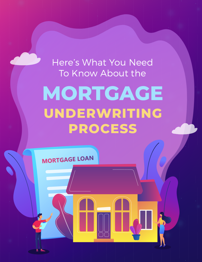 Here S What You Need To Know About The Mortgage Underwriting Process Underwriting Mortgage Approval Mortgage