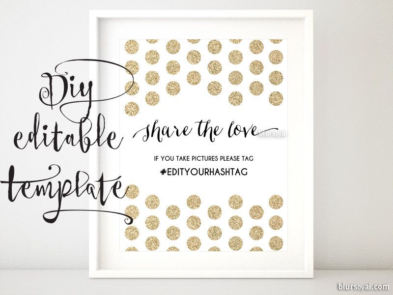 Printable Hashtag Sign Template Diy Wedding Share The Love Glitter