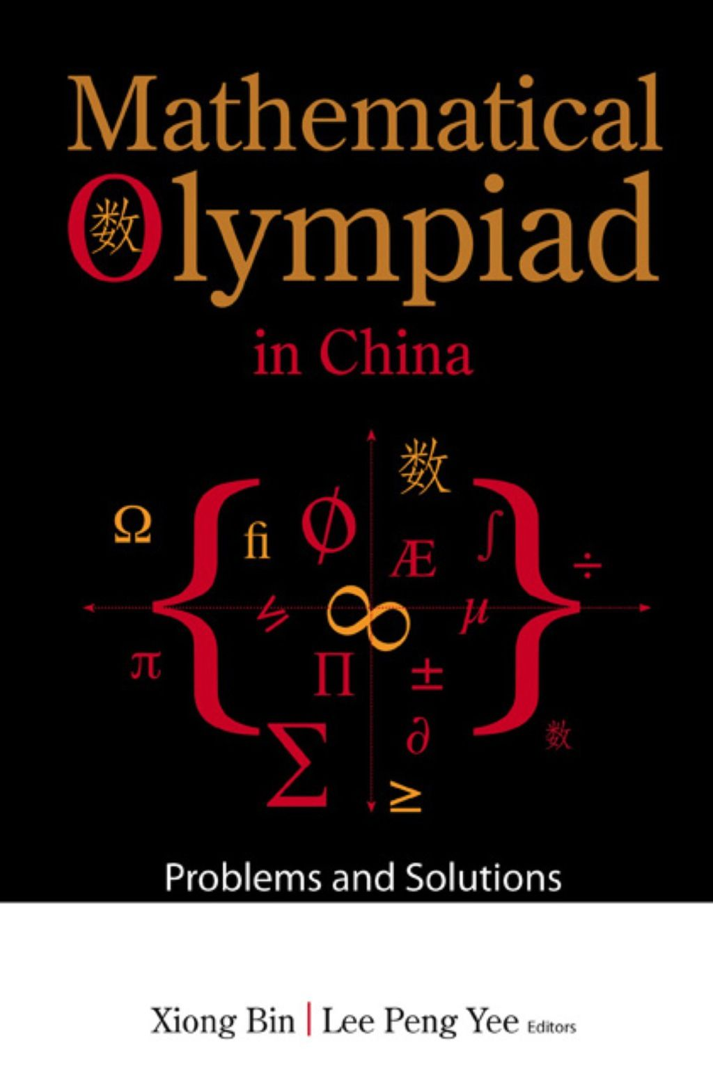 Mathematical Olympiad In China: Problems And Solutions (eBook