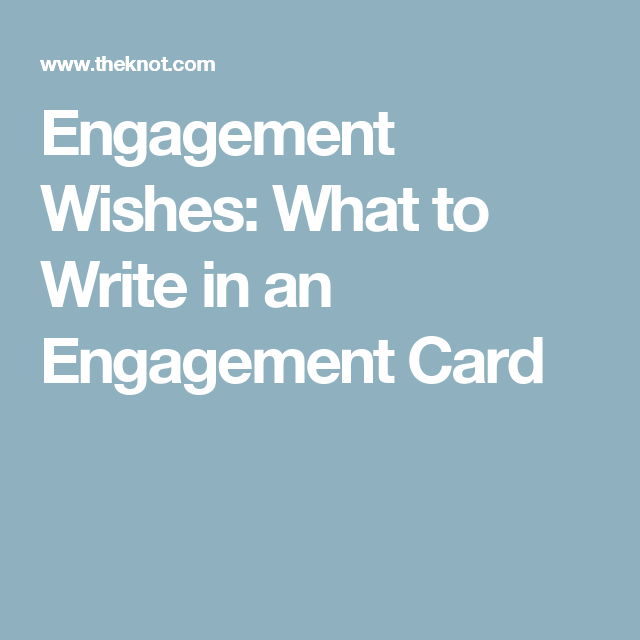 Engagement Wishes What To Write In An Card