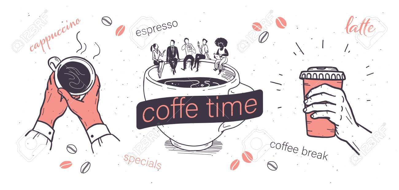 Coffee Time Illustrations Set With Human Hands Holding Coffee Cup