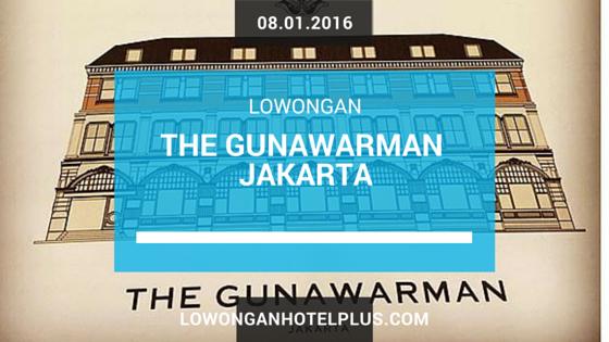 Lowongan Kerja Hotel The Gunawarman Jakarta Lowongan Hotel Plus