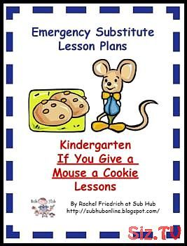 Kindergarten If You Give a Mouse a Cookie Emergency Sub Plans,  #Cookie #Emergency #give #Kin... #emergencysubplans
