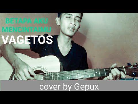 Cover Lagu Vagetos Betapa Aku Mencintaimu Saeful Official