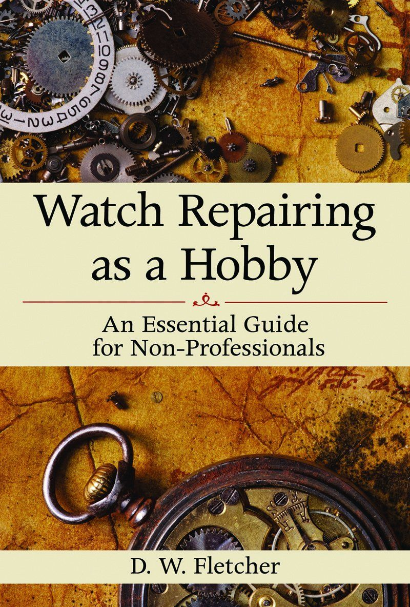 Historical Horology: Repairing A Watch | Watch Movements ...