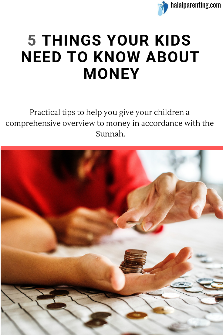 5 Things Your Kids Need To Know About Money Halal Parenting Parents Magazine Free Educational Printables Kids