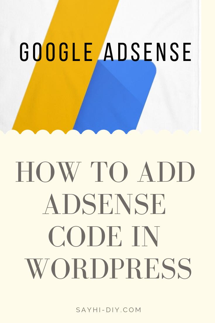 The perfect way to add Google Adsense code in Wordpress