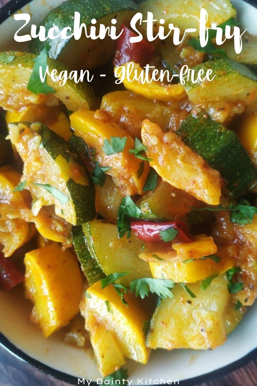 Low Carb Stir Fried Zucchini Vegan Zucchini Stir Fry My Dainty Kitchen Recipe In 2020 Curry Recipes Vegetarian Curry Recipes Indian Vegetarian Curry
