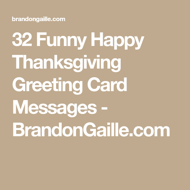 32 funny happy thanksgiving greeting card messages thanksgiving 32 funny happy thanksgiving greeting card messages m4hsunfo
