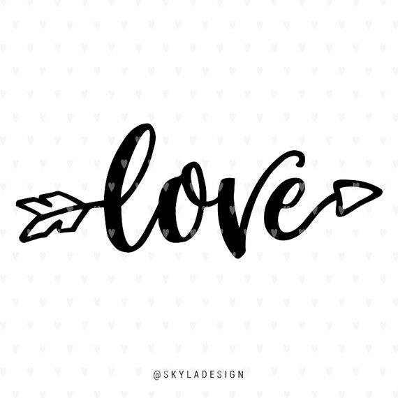 Love Svg Valentines Svg File Arrow Svg Valentines Quote Etsy In 2020 Valentine Svg Files Valentines Svg Valentine Quotes