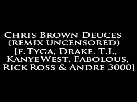 Chris Brown Deuces Remix Uncensored That's Entertainment Extraordinary Tyga Deuces Quotes
