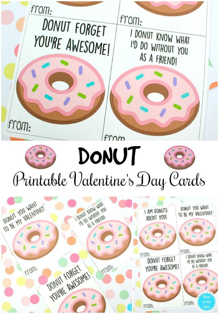 Printable Donut Valentine Cards For Kids Mom On The Side Printable Valentines Day Cards Valentine S Cards For Kids Valentine Day Cards