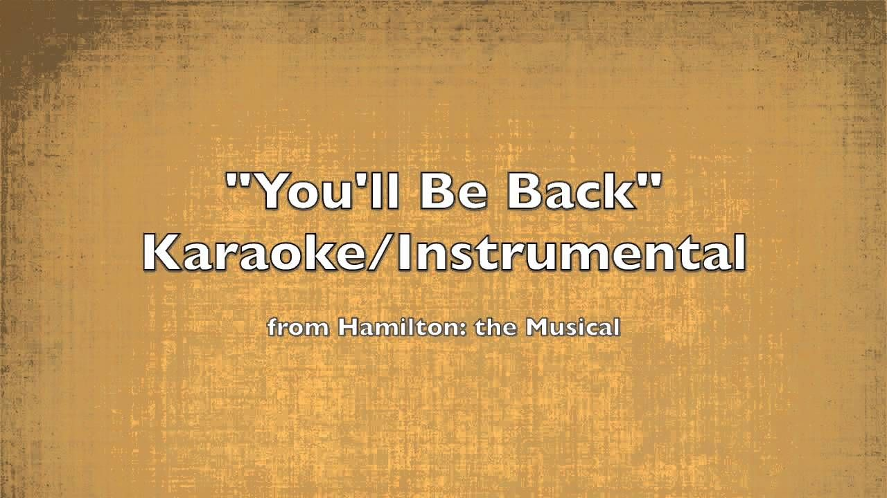 """""""You'll Be Back"""" Karaoke/Instrumental (With images"""