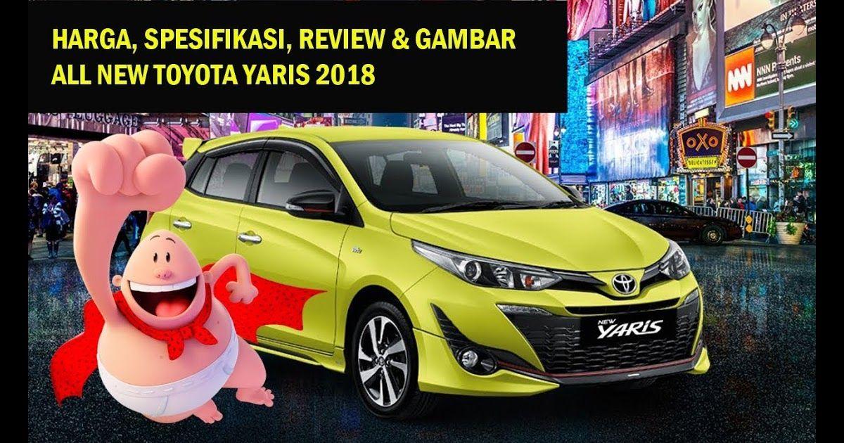 Gambar Mobil Toyota Yaris Heykers Harga Spesifikasi Review Gambar All New Toyota Yaris 2018 Download Dijual Mobil Bekas Surabaya Toyota Mobil Mobil Bekas