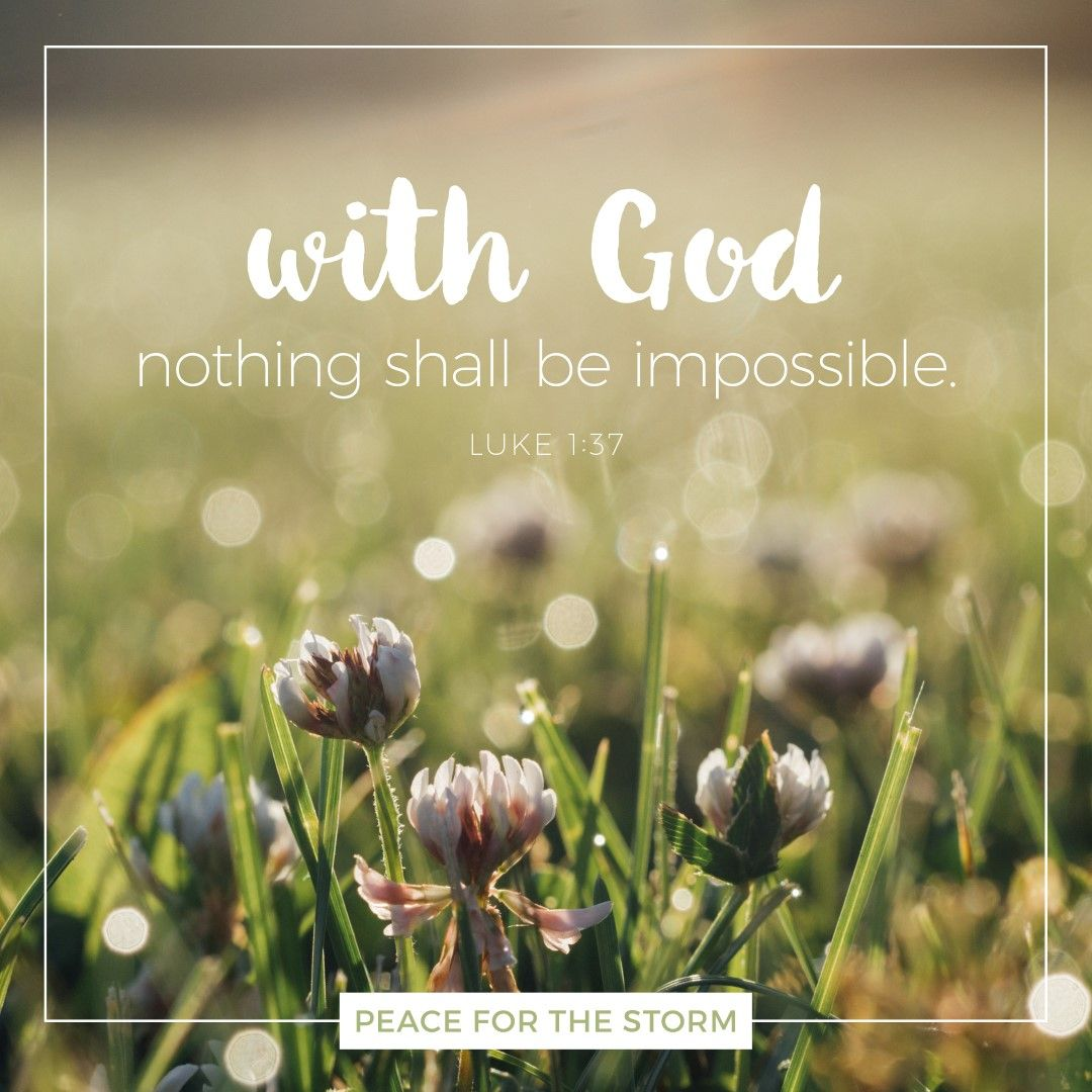 Bible Quotes About Peace For With God Nothing Shall Be Impossibleluke 137 Kjv